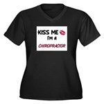 Kiss Me I'm a CHIROPRACTOR Women's Plus Size V-Nec