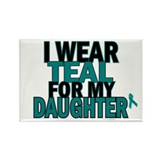 I Wear Teal For My Daughter 5 Rectangle Magnet