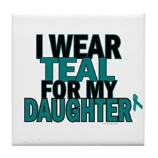 I Wear Teal For My Daughter 5 Tile Coaster