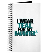 I Wear Teal For My Daughter 5 Journal