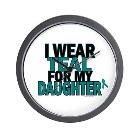 I Wear Teal For My Daughter 5 Wall Clock