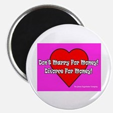 Don't Marry For Money Magnet