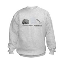 Choose your weapon Sweatshirt