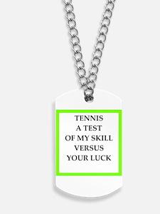 tennis joke Dog Tags
