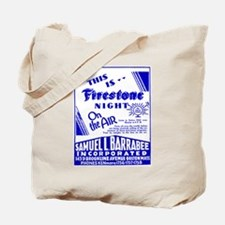 Firestone on the Air Tote Bag