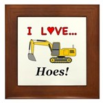 I Love Hoes Framed Tile