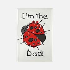 Ladybug I'm the Dad Rectangle Magnet