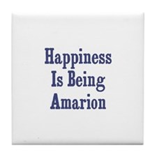 Happiness is being Amarion Tile Coaster