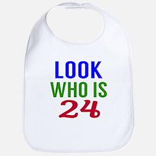 Look Who Is 24 Bib