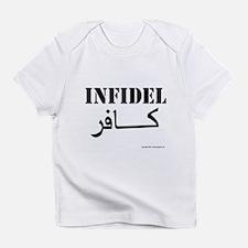 Infidel Infant T-Shirt
