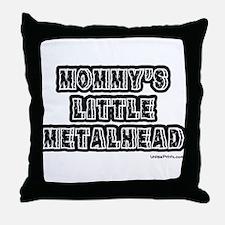 MOMMY'S LITTLE METALHEAD Throw Pillow