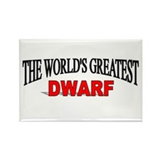 """""""The World's Greatest Dwarf"""" Rectangle Magnet"""