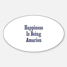 Happiness is being Amarion Oval Decal