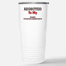 Addicted to my Higher E Travel Mug