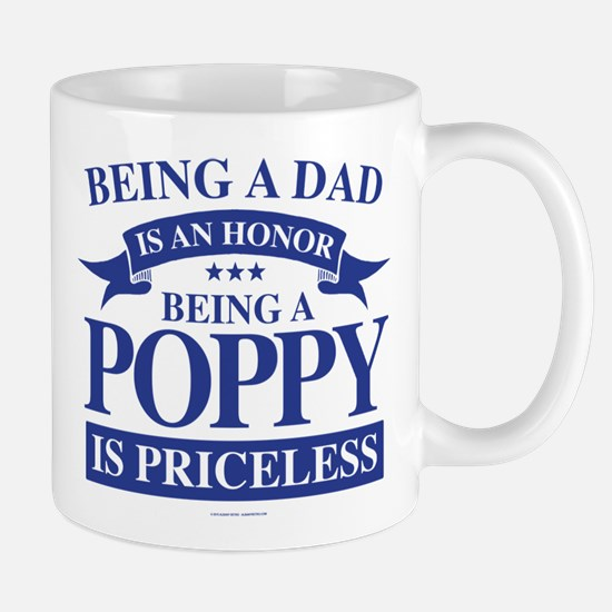 Being a Poppy is Priceless Mugs