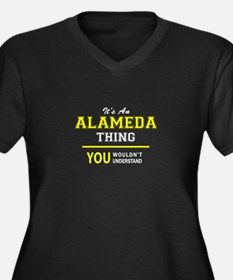 ALAMEDA thing, you wouldn't unde Plus Size T-Shirt
