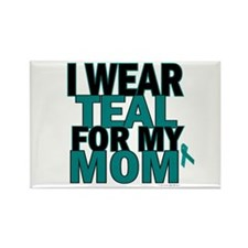 I Wear Teal For My Mom 5 Rectangle Magnet