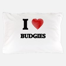 I love Budgies Pillow Case
