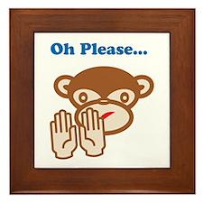 Oh Please... Framed Tile
