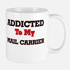 Addicted to my Mail Carrier Mugs