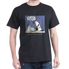 WTD: You Want It When?! T-Shirt