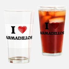 I love Armadillos Drinking Glass