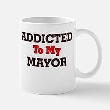 Addicted to my Mayor Mugs