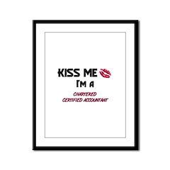 Kiss Me I'm a CHARTERED CERTIFIED ACCOUNTANT Frame