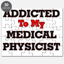 Addicted to my Medical Physicist Puzzle
