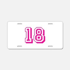 18 Pink Birthday Aluminum License Plate