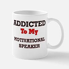 Addicted to my Motivational Speaker Mugs