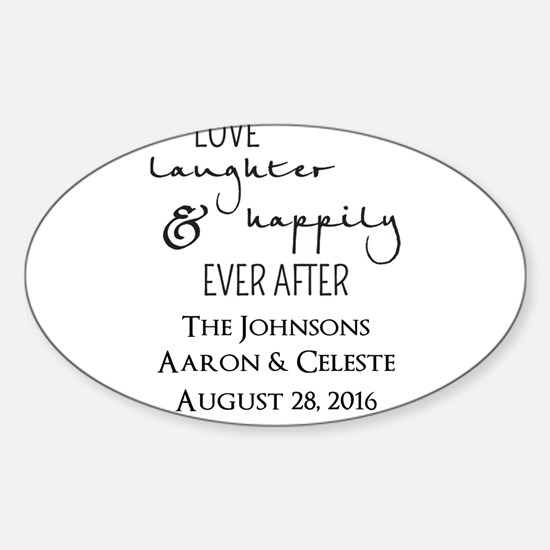 Love Laughter and Happily Ever After Decal