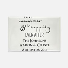 Love Laughter and Happily Ever After Magnets