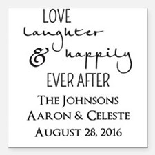 Love Laughter and Happily Ever After Square Car Ma