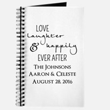 Love Laughter and Happily Ever After Journal