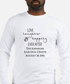 Love Laughter and Happily Ever After Long Sleeve T