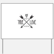 Personalized True Love Arrows Yard Sign