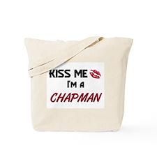 Kiss Me I'm a CHAPMAN Tote Bag