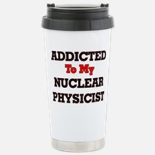 Addicted to my Nuclear Stainless Steel Travel Mug