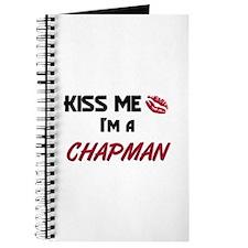 Kiss Me I'm a CHAPMAN Journal