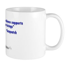 Sasquatch Quote - Mug