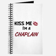 Kiss Me I'm a CHAPLAIN Journal