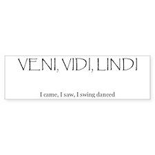 Veni Vidi Lindi Bumper Stickers