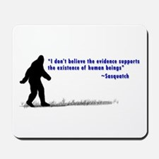 Sasquatch Quote - Mousepad