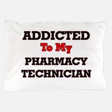 Addicted to my Pharmacy Technician Pillow Case
