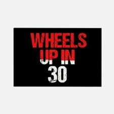 Wheels Up in 30 Rectangle Magnet
