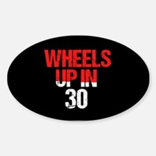 Wheels Up in 30 Decal