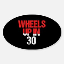 Wheels Up in 30 Sticker (Oval)