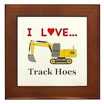 I Love Track Hoes Framed Tile