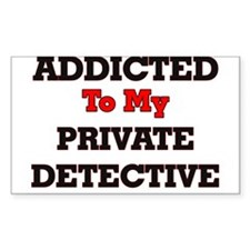 Addicted to my Private Detective Decal